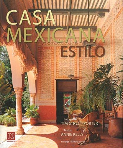 Descargar Libro Libro Casa mexicana estilo/ Casa Mexicana Style de Annie Kelly