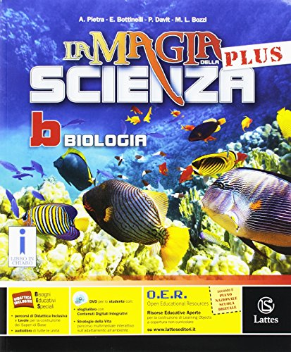 La magia della scienza plus. Vol. B. Con e-book. Con espansione online. Per la Scuola media. Con DVD-ROM
