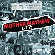 """Mother Mayhew Live (Music from the Motion Picture """"The Tour"""") [Explicit]"""