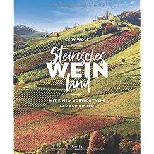 Steirisches Weinland: Mit einem Vorwort von Gerhard Roth
