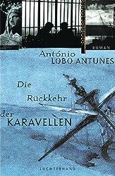 Die Rückkehr der Karavellen: Roman