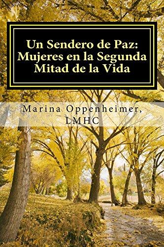Un Sendero de Paz (Lifetime Issues nº 1) por Marina Oppenheimer