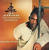 This time I'm free (Remixes) [Vinyl Single]