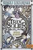 'Trix Solier - Odyssee im Orient: Roman (Gulliver)' von Sergej Lukianenko