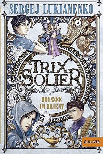 trix-solier-odyssee-im-orient-roman-gulliver