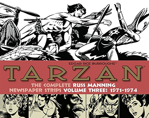 Tarzan: The Complete Russ Manning Newspaper Strips Volume 3 (1971-1974) por Russ Manning