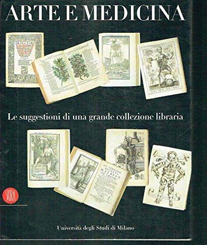 arte e medicina. le suggestioni di una grande collezione libraria