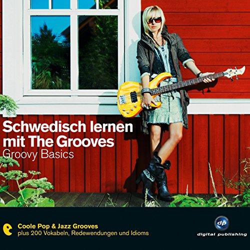 Schwedisch lernen mit The Grooves: Groovy Basics