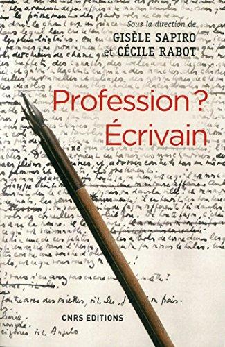 Profession ? Ecrivain (Culture & société) par Gisele Sapiro