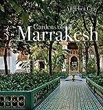 Gardens of Marrakesh [Idioma Inglés]
