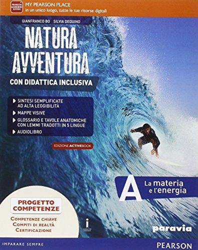 Natura avventura. Con Didattica inclusiva. Ediz. activebook. Per la Scuola media. Con e-book. Con espansione online