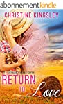Return to Love (Willow Valley Book 1)...