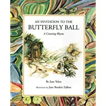 Invitation to the Butterfly Ball, An by Jane Yolen (1997-09-01)