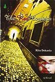 The Red Corridor [Paperback] [Jan 01, 2010] Ritu Dokania [Paperback] [Jan 01, 2017] Ritu Dokania