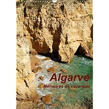 Algarve Memoires De Vacances 2018: Souvenirs Eblouissants De Vacances Passees Au Portugal Dans La Region De L'algarve
