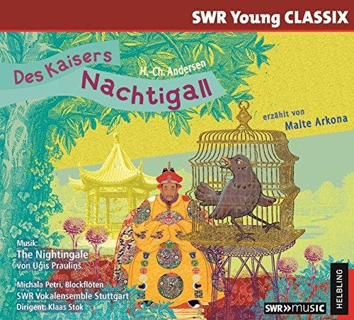 Des Kaisers Nachtigall: erzählt von Malte Arkona, gesungen vom SWR Vokalensemble Stuttgart