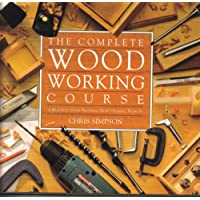 COMPLETE WOODWORKING COURSE