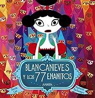 Blancanieves y los 77 enanitos  - Álbum Ilustrado) par Davide Cali