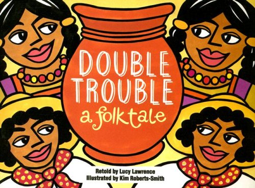 Double Trouble: A Folktale (Literacy Tree: How Funny!) Double Tree Chicago