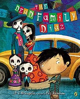 The Dead Family Diaz by [Bracegirdle, P.J.]