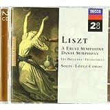 Liszt: Faust Symphony, Dante Symphony, Les Preludes, Prometheus