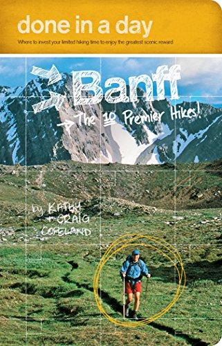 Done in a Day Banff: The Ten Premier Hikes! (English Edition)