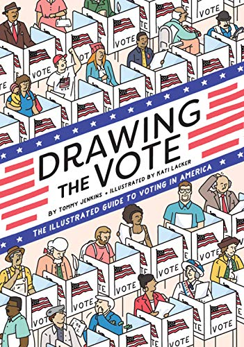 Drawing the Vote: An Illustrated Guide to Voting  in America (English Edition)