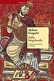 Italia longobarda: Il regno, i Franchi, il papato
