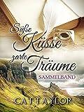 Süße Küsse, zarte Träume: Sammelband - Die Fitzroberts 1&2
