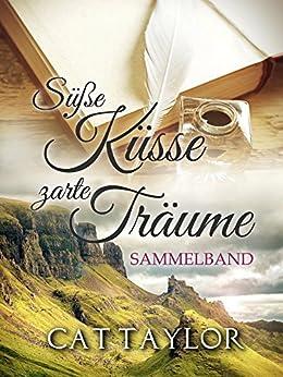 Süße Küsse, zarte Träume: Sammelband - Die Fitzrobert-Serie 1&2