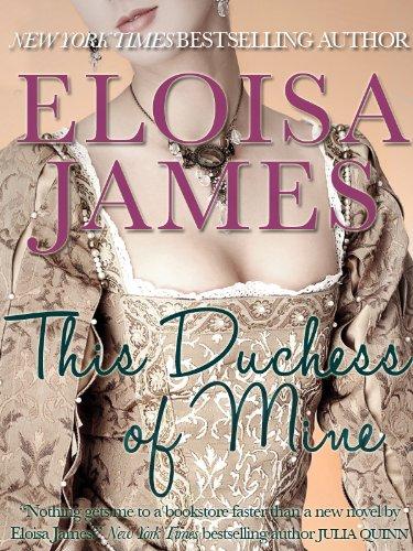 This Duchess of Mine: Desperate Duchesses Series, Book 5