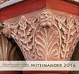 Interreligiöser Kalender 'Miteinander 2016': Juden - Christen - Muslime