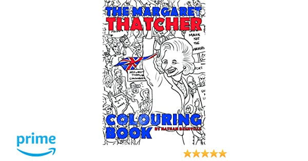 the margaret thatcher colouring book amazoncouk nathan brenville 9781785900990 books