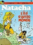 Natacha, Tome 10 : L'île d'outre-monde