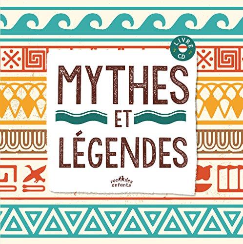 Mythes et légendes (1CD audio)