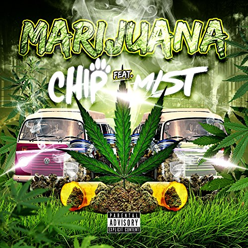 Marijuana (feat. MIST) [Explicit] -