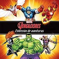 Los Vengadores. Colección de aventuras par  Marvel