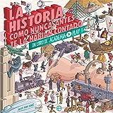 La Historia como nunca antes te la habían contado: Un libro de Academia Play