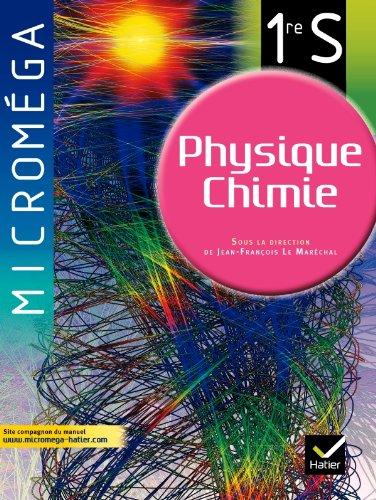 Micromega Physique-Chimie 1re S d. 2011 - Manuel de l'lve (format compact)