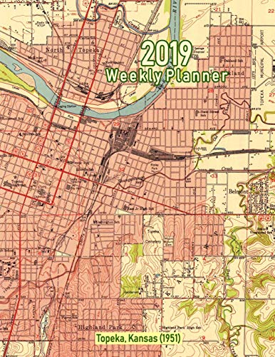 2019 Weekly Planner: Topeka, Kansas (1951): Vintage Topo Map Cover -