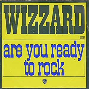 Wizzard - Are You Ready To Rock - 7 inch vinyl / 45