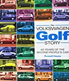 The Volkswagen Golf Story: 40 Years of the Second People's Car