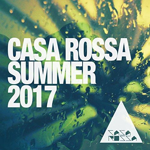 Casa Rossa Summer 2017: House Music
