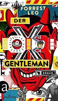 Der Gentleman: Roman