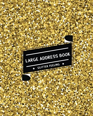 Large Address Book Glitter Feeling: The Best Solution for Senior to Organize the Contacts & Addresses - (size 8x10 inches) - with Gold Shining