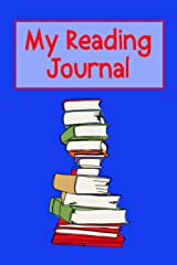 My Reading Journal: Perfect gift for a bookworm! A book review diary for kids who never have their head out of a book. Thoughtful stocking stuffer for boys. Paperback