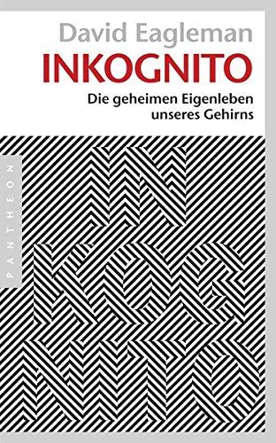 Buchseite und Rezensionen zu 'Inkognito: Die geheimen Eigenleben unseres Gehirns' von David Eagleman