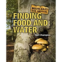 Finding Food and Water (Bushcraft and Survival)