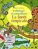 La forêt tropicale - Coloriages et autocollants...