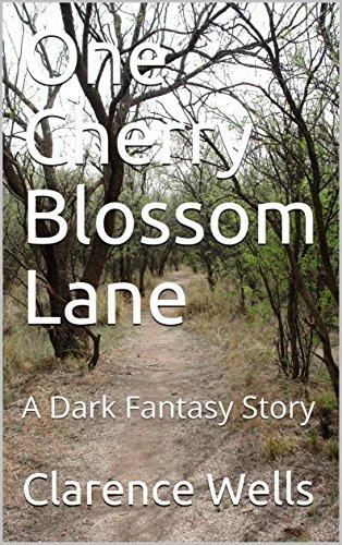 One Cherry Blossom Lane: A Dark Fantasy Story (English Edition) (Blossom Lane)